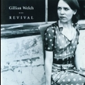 Gillian Welch - Revival '1996