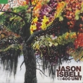 Jason Isbell - And The 400 Unit '2009