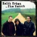 Keith Urban - In The Ranch '2004