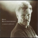 Kris Kristofferson - A Moment Of Forever '1995