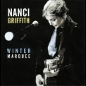Nanci Griffith - Winter Marquee '2002