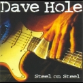 Dave Hole - Steel On Steel '1995