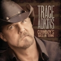 Trace Adkins - Cowboy's Back In Town '2010