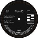 Plant43 - Driven By Magnetics [EP] '2012
