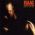 Isaac Hayes - Don't Let Go '1979