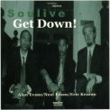 Soulive - Get Down! [EP] '1999
