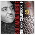 Solomon Burke - Nothing's Impossible '2010