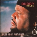Buddy Miles - Miles Away From Home '1998