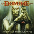 Domine - Emperor Of The Black Runes '2003