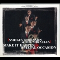 Smokey Robinson & The Miracles - Make It Happen & Special Occasion '2001