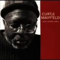 Curtis Mayfield - New World Order '1996