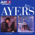 Roy Ayers - In The Dark/you Might Be Surprised '1998