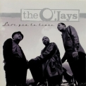 O'jays, The - Love You To Tears '1997