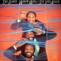 O'jays, The - When Will I See You Again '1983