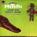 Meters - Good Old Funky Music '1990