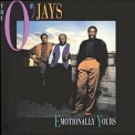 O'Jays, The - Emotionally Yours '1991
