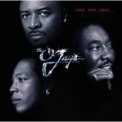 O'jays, The - For The Love '2001