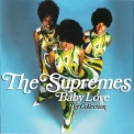 Supremes, The - Baby Love / The Collection '2012