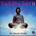 Claude Challe - Buddha-bar (Vol. II) (CD 1 - Buddha's Dinner) '2000