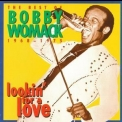 Bobby Womack - Lookin' For A Love, The Best Of Bobby Womack 1968 -1975 '1993