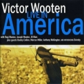 Victor Wooten - Live In America (2CD) '2001