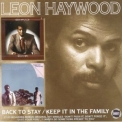 Leon Haywood - Back To Say / Keep It In The Family (2CD) '1973
