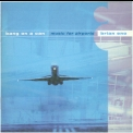 Bang On A Can - Music For Airports (brian Eno) '1998