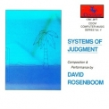 David Rosenboom - Systems Of Judgment '1988