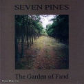 Seven Pines - The Garden Of Fand '2001