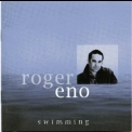 Roger Eno - Swimming '1996