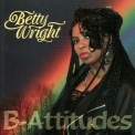 Betty Wright - B-attitudes '1993