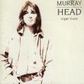 Murray Head - Nigel Lived '1972