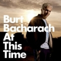 Burt Bacharach - At This Time '2005