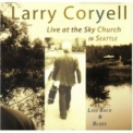 Larry Coryell - Laid Back & Blues '2006