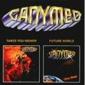 Ganymed - Takes You Higher & Future World '1979