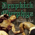 Dropkick Murphys - The Warrior's Code '2005