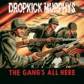 Dropkick Murphys - The Gang's All Here! '1999