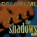 Shadows, The - Dream Time '1993