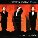 Johnny Hates Jazz - Turn The Tide '1989