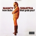Nancy Sinatra - How Does That Grab You? '1966