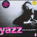Yazz - Never Can Say Goodbye [CDM] '1997