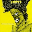 Cramps, The - Bad Music for Bad People '1984