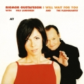 Rigmor Gustafsson - I Will Wait For You '2003