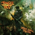 Jungle Rot - Order Shall Prevail (Limited Edition) '2015