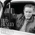 Don Henley - Cass County (2016 Deluxe Edition) '2015