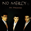 No Mercy - My Promise '1996