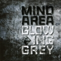 Mind.Area - Glowing Grey '2015