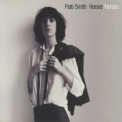 Patti Smith - Horses (30th Anniversary Legacy Edition 2005) (CD1) '1975