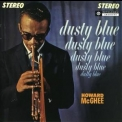 Howard Mcghee - Dusty Blue '1961