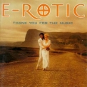 E-Rotic - Thank You For The Music '1997